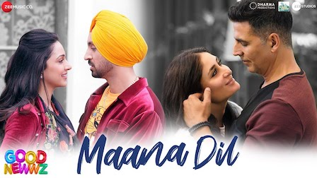 Maana Dil Lyrics Good Newwz | B Praak