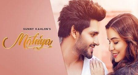 Mahiya Lyrics Sunny Kahlon