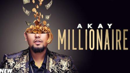 Millionaire Lyrics A Kay