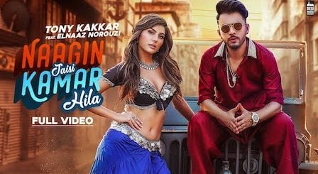 Naagin Jaisi Kamar Hila Lyrics Tony Kakkar