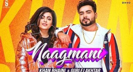 Naagmani Lyrics Khan Bhaini x Gurlez Akhtar