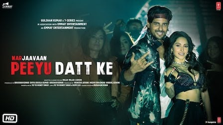 Peeyu Datt Ke Lyrics Marjaavaan | Yo Yo Honey Singh