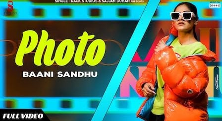 Photo Lyrics - Baani Sandhu | Jass Bajwa