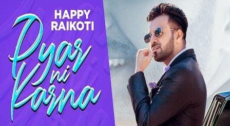 Pyar Ni Karna Lyrics Happy Raikoti