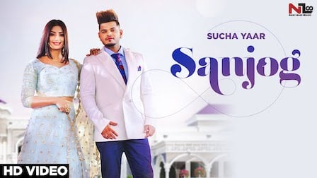 Sanjog Lyrics Sucha Yaar