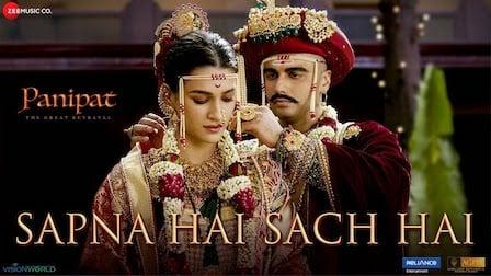 Sapna Hai Sach Hai Lyrics Panipat | Shreya Ghoshal