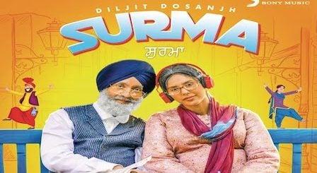 Surma Lyrics - Diljit Dosanjh | Sonam Bajwa
