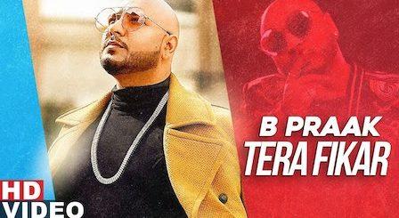 Tera Fikar Lyrics B Praak | Ammy Virk x Sargun Mehta