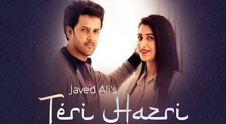Teri Hazri Lyrics Javed Ali