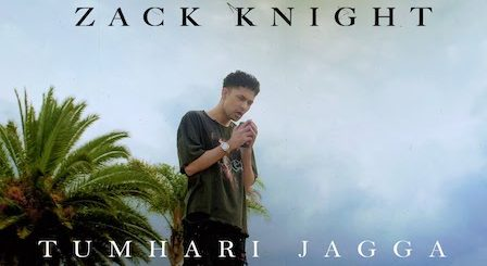 Tumhari Jagah Lyrics Zack Knight