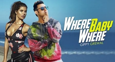 Where Baby Where Lyrics Gippy Grewal | Amanda Cerny