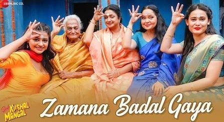 Zamana Badal Gaya Lyrics Sab Kushal Mangal