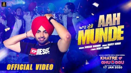 Aah Munde Lyrics Jordan Sandhu | Khatre Da Ghuggu