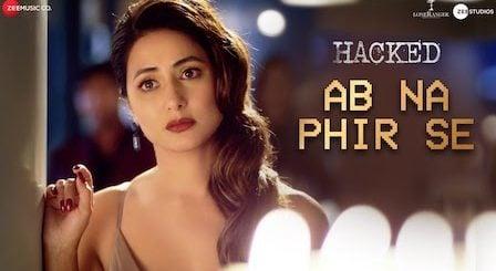 Ab Na Phir Se Lyrics Hacked | Yasser Desai