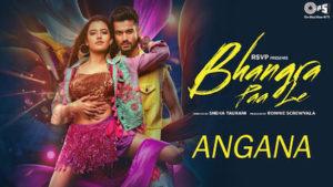 Angana Lyrics Bhangra Paa Le