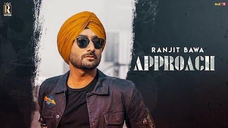 Approach Lyrics Ranjit Bawa
