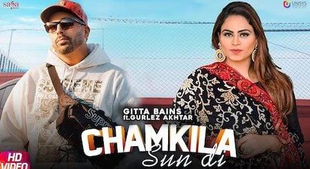 Chamkila Sun Di Lyrics Gitta Bains | Gurlez Akhtar