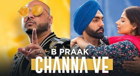 Channa Ve Lyrics Sufna | B Praak