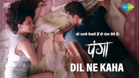 Dil Ne Kaha Lyrics Panga | Jassi Gill x Asees Kaur