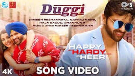 Duggi Lyrics Happy Hardy And Heer