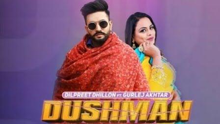 Dushman Lyrics Dilpreet Dhillon | Gurlez Akhtar