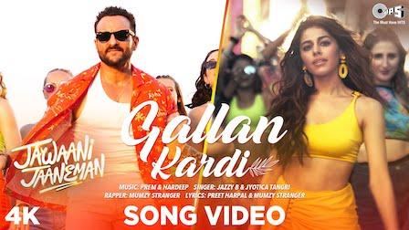 Gallan Kardi Lyrics Jawaani Jaaneman