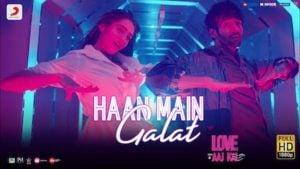 Haan Main Galat Lyrics Love Aaj Kal   Arijit Singh