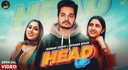 Head Up Lyrics Roman Sidhu x Afsana Khan