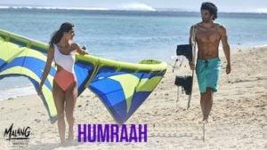 Humraah Lyrics Malang | Sachet Tandon