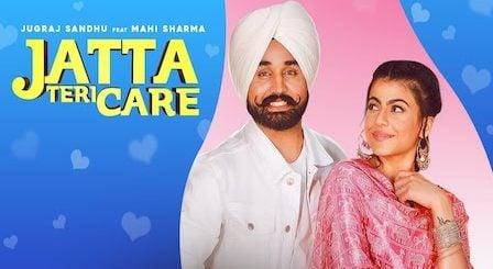Jatta Teri Care Lyrics Jugraj Sandhu