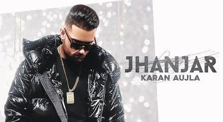 Jhanjar Lyrics Karan Aujla