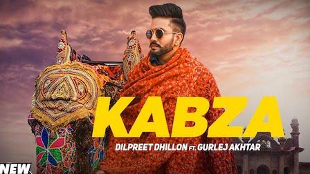 Kabza Lyrics Dilpreet Dhillon | Gurlez Akhtar