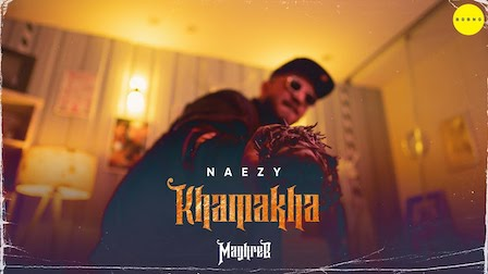 Khamakha Lyrics Naezy   Maghreb #2