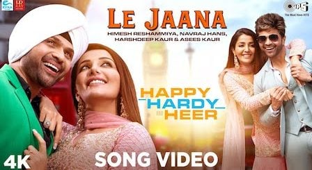Le Jaana Lyrics Happy Hardy And Heer