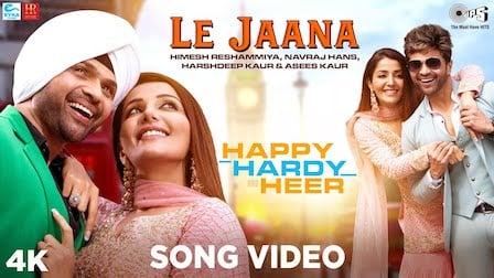 Le Jaana Lyrics Happy Hardy And Heer