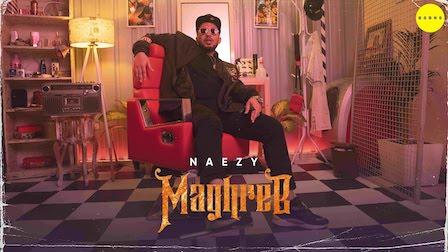 Maghreb Lyrics Naezy