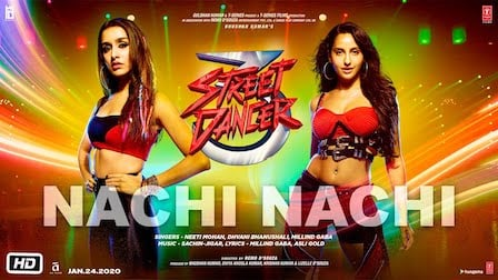 Nachi Nachi Lyrics Street Dancer 3D