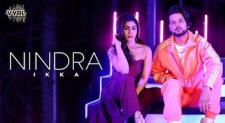 Nindra Lyrics Ikka | Kangna Sharma