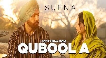 Qubool A Lyrics Sufna | Ammy Virk
