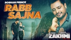 Rabb Sajna Lyrics Zakhmi | Roshan Prince