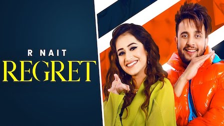 Regret Lyrics R Nait | Tanishq Kaur