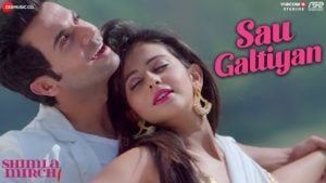 Sau Galtiyan Lyrics Shimla Mirch