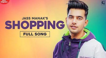 Shopping Lyrics Jass Manak
