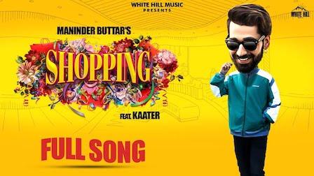 Shopping Lyrics Maninder Buttar
