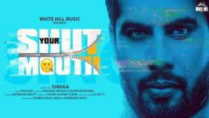 Shut Your Mouth Lyrics Singga
