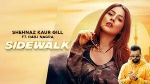 Sidewalk Lyrics Shehnaz Gill