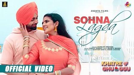 Sohna Lagda Lyrics Khatre Da Ghuggu | Gurlej Akhtar