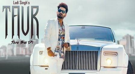 Taur Tere Bai Di Lyrics Ladi Singh