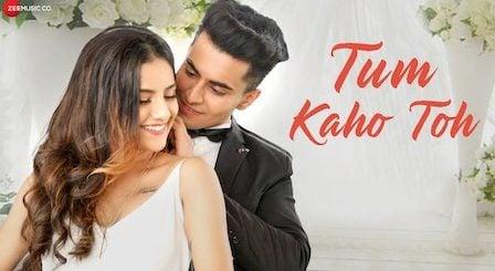 Tum Kaho Toh Lyrics Asit Tripathy | Mrunal Panchal