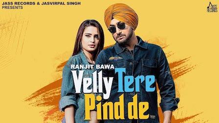 Velly Tere Pind De Lyrics Ranjit Bawa